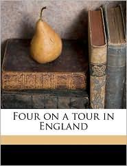 Four on a Tour in England - Robert Shackleton, Elizabeth Shackleton