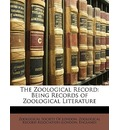 The Zoological Record - Society Of London Zoological Society of London