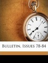 Bulletin, Issues 78-84 - York State Library New York State Library
