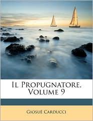 Il Propugnatore, Volume 9 - Giosu Carducci