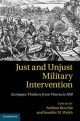 Just and Unjust Military Intervention - Stefano recchia; Jennifer M. Welsh