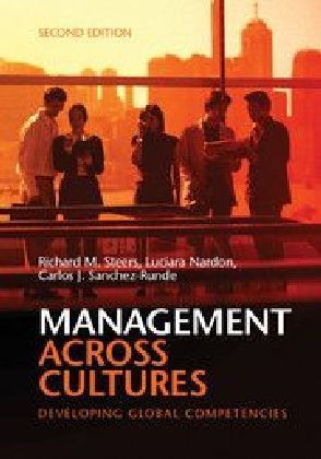 Management Across Cultures - Developing Global Competencies