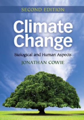 Climate Change - Biological and Human Aspects - Cowie, Jonathan