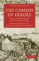 The Comedy of Errors - William Shakespeare; Sir Arthur Quiller-Couch; John Dover Wilson