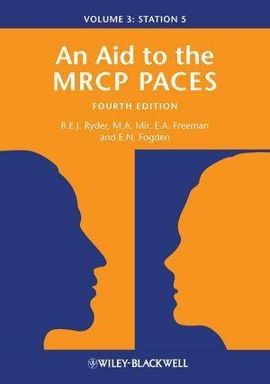 An Aid to the MRCP PACES als eBook Download von Robert E. J. Ryder, M. Afzal Mir, Anne Freeman, Edward Fogden - Robert E. J. Ryder, M. Afzal Mir, Anne Freeman, Edward Fogden