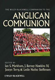 The Wiley-Blackwell Companion to the Anglican Communion - Ian S. Markham