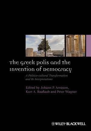 The Greek Polis and the Invention of Democracy als eBook von - John Wiley & Sons