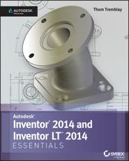 Autodesk Inventor 2014 and Inventor LT 2014 - Thom Tremblay