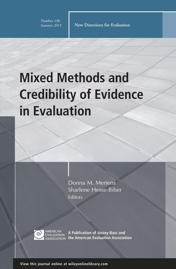 Mixed Methods and Credibility of Evidence in Evaluation als eBook Download von