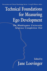 Technical Foundations for Measuring Ego Development: The Washington University Sentence Completion Test - Le Xuan Hy