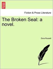 The Broken Seal - Dora Russell