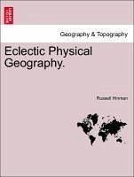 Eclectic Physical Geography. - Hinman, Russell
