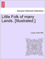 Little Folk Of Many Lands. [Illustrated.]