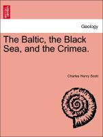The Baltic, the Black Sea, and the Crimea. als Taschenbuch von Charles Henry Scott - British Library, Historical Print Editions