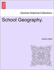 School Geography. - James Clyde