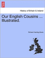Our English Cousins ... Illustrated.