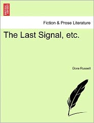 The Last Signal, Etc. - Dora Russell