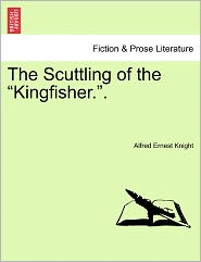 The Scuttling Of The Kingfisher.