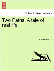 Two Paths. A Tale Of Real Life.