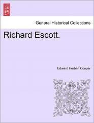 Richard Escott.