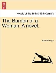 The Burden Of A Woman. A Novel.