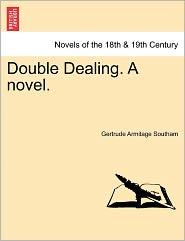 Double Dealing. A Novel.