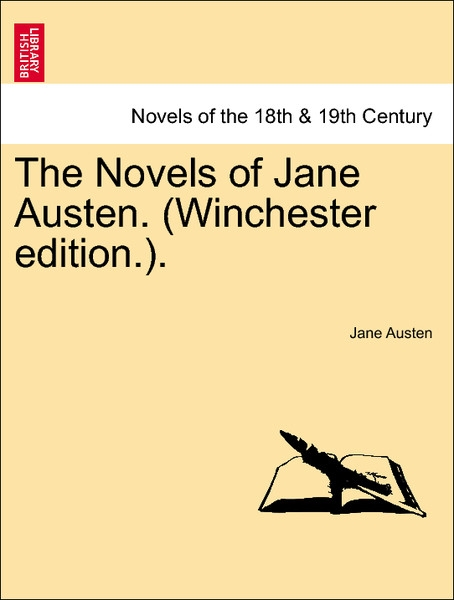 The Novels of Jane Austen. (Winchester edition.). Volume II als Taschenbuch von Jane Austen - British Library, Historical Print Editions