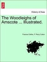 The Woodleighs of Amscote ... Illustrated.