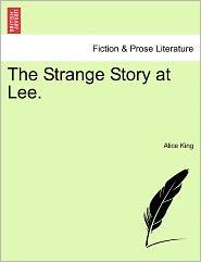 The Strange Story At Lee.