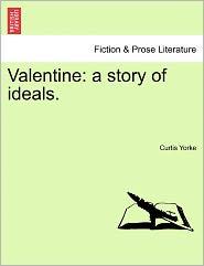 Valentine - Curtis Yorke