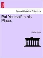 Put Yourself in his Place. VOL. III. - Reade, Charles