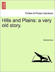 Hills and Plains: a very old story.