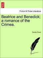 Beatrice and Benedick; A Romance of the Crimea.