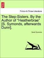 The Step-Sisters. By the Author of