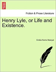 Henry Lyle, Or Life And Existence.