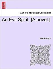 An Evil Spirit. [A Novel.] - Richard Pryce