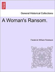 A Woman's Ransom.