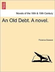 An Old Debt. A Novel.