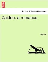 Zaidee: a romance.