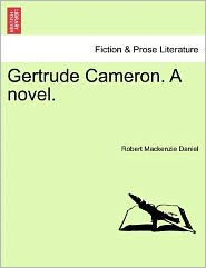 Gertrude Cameron. a Novel.