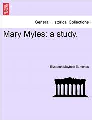 Mary Myles - Elizabeth Mayhew Edmonds