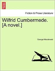 Wilfrid Cumbermede - George MacDonald