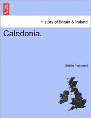 Caledonia. - Emilio Piovanelli