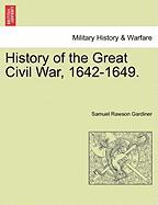 History of the Great Civil War, 1642-1649.