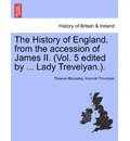 The History of England, from the Accession of James II. (Vol. 5 Edited by ... Lady Trevelyan.). - Thomas Macaulay
