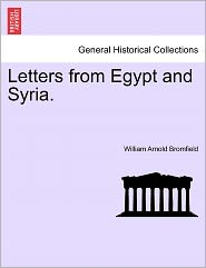 Letters From Egypt And Syria.