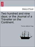 Two hundred and nine days or the Journal of a Traveller on the Continent. - Hogg, Thomas Jefferson