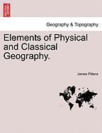 Elements of Physical and Classical Geography.