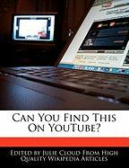 Can You Find This on Youtube?
