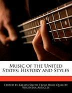 Music of the United States: History and Styles